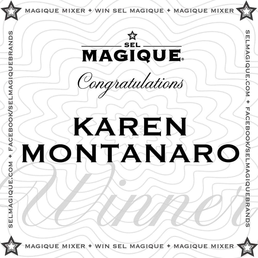 Magique Mixer Winner Karen Montanaro