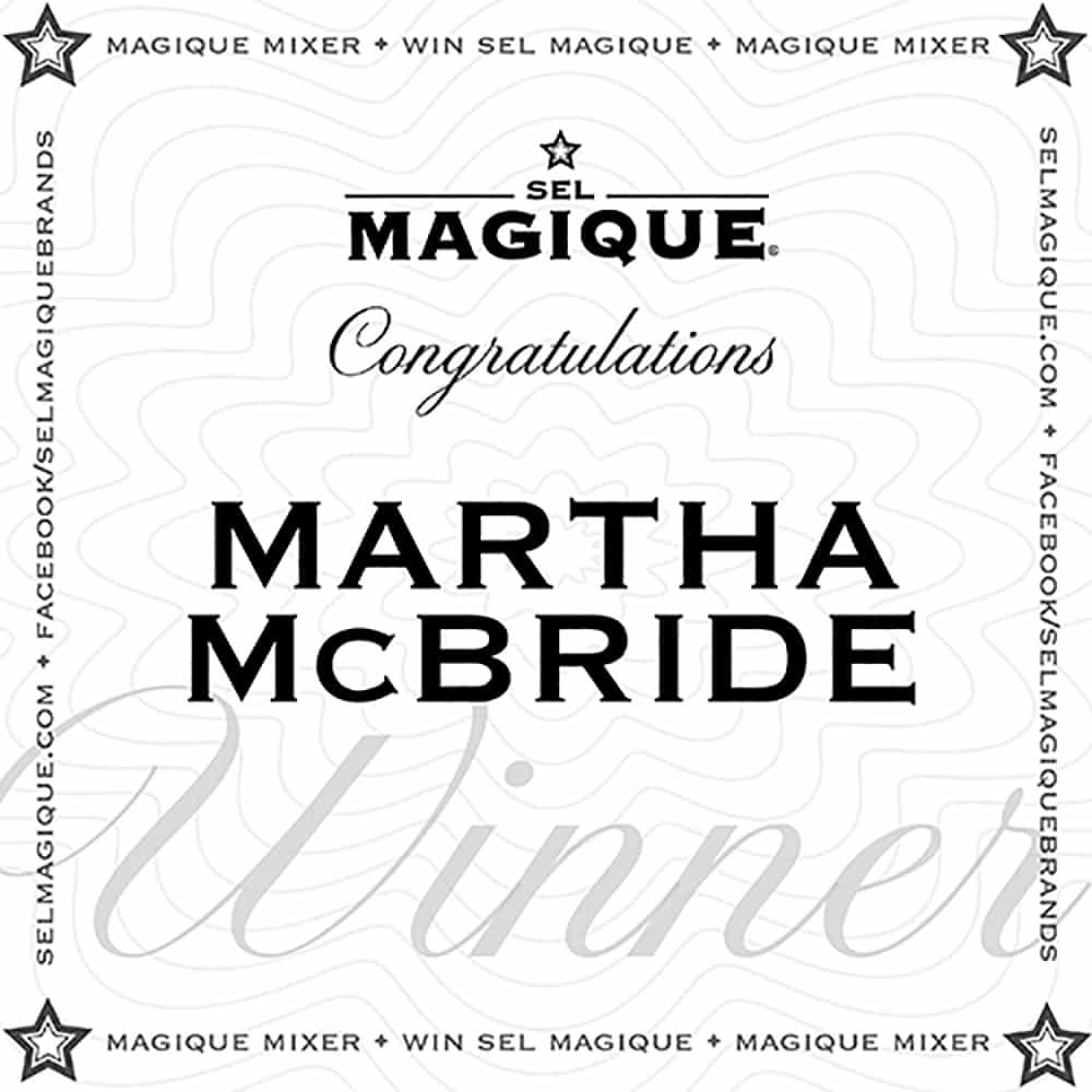 Magique Mixer Winner Martha McBride
