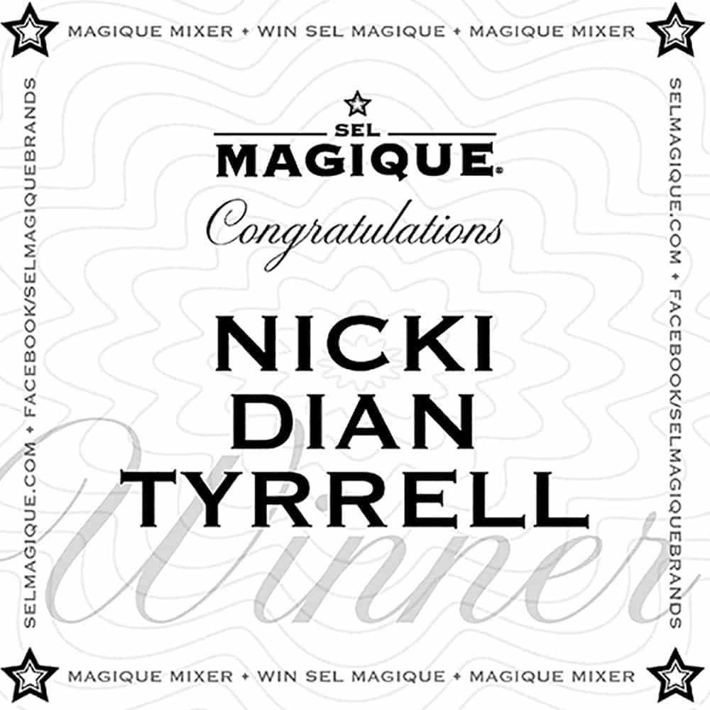 Magique Mixer Winner Nicki Dian Tyrell