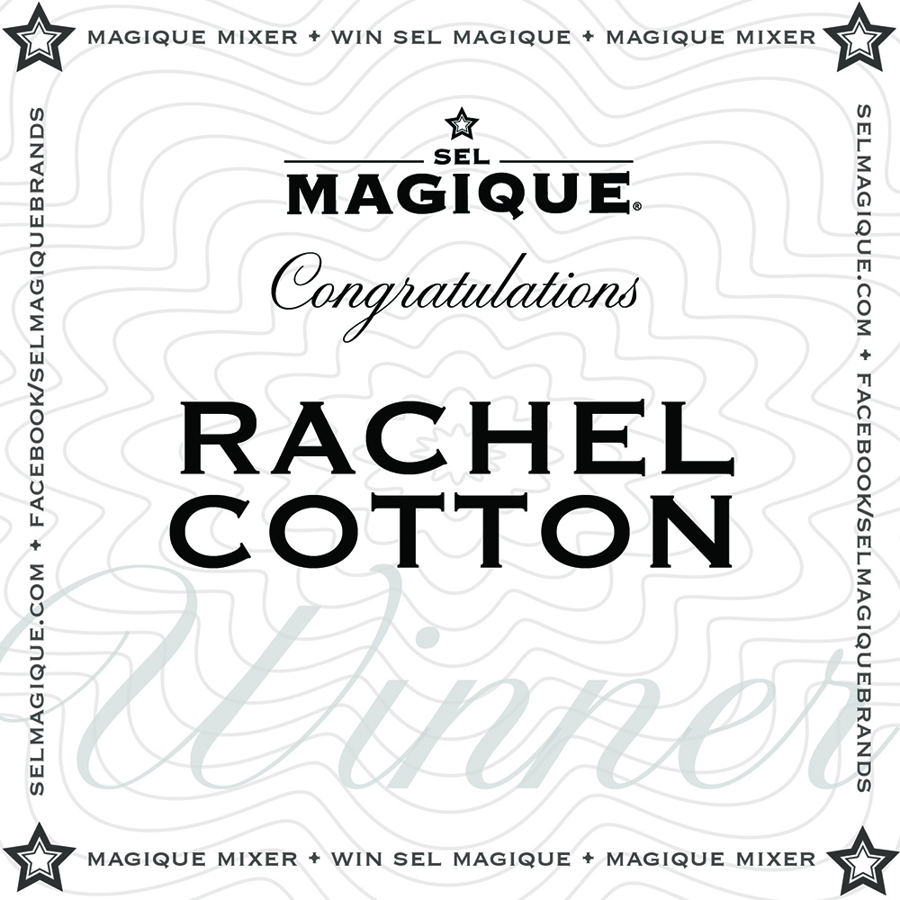 Magique Mixer Winner Rachel Cotton