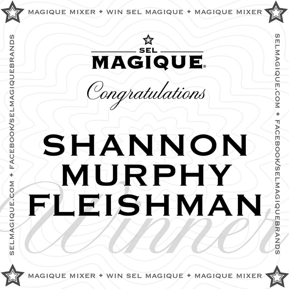 Magique Mixer Winner Shannon Murphy Fleishman
